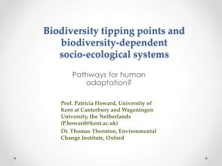 Biodiversity tipping points  and biodiversity -dependent  socio -ecological  systems