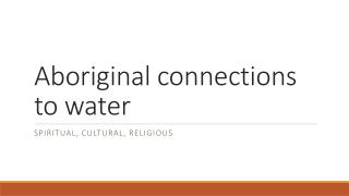 Aboriginal connections to water