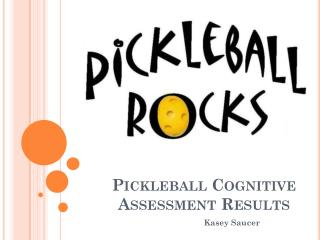 Pickleball Cognitive Assessment Results