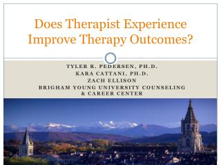 Does Therapist Experience Improve Therapy Outcomes?