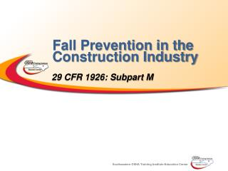 Fall Prevention in the Construction Industry
