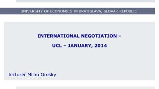 UNIVERSITY OF ECONOMICS IN BRATISLAVA, SLOVAK REPUBLIC