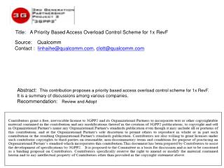 Title:    A Priority Based Access Overload Control Scheme for 1x  RevF