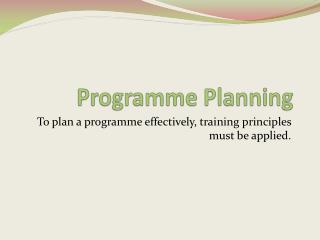 Programme Planning
