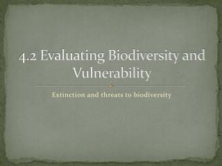4.2 Evaluating Biodiversity and Vulnerability