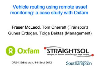 V ehicle routing using remote  asset monitoring: a case study with Oxfam