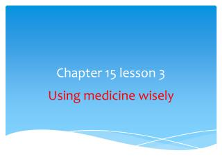 Chapter 15 lesson 3