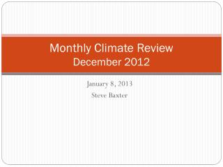 Monthly Climate Review December 2012