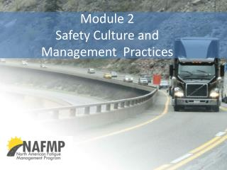 Module 2 Safety Culture and  Management  Practices