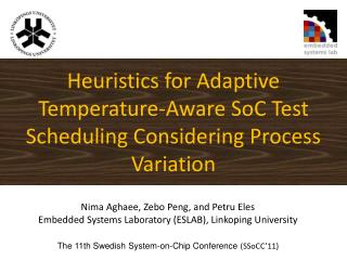 Heuristics for Adaptive Temperature-Aware SoC Test Scheduling Considering Process Variation