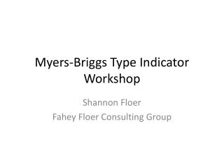Myers-Briggs Type Indicator Workshop