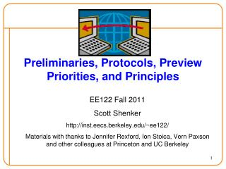 Preliminaries, Protocols, Preview Priorities, and Principles