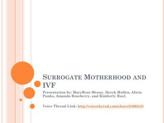 Surrogate Motherhood and IVF