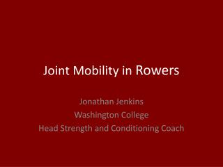 Joint Mobility in  Rowers
