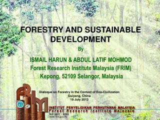 FORESTRY AND SUSTAINABLE DEVELOPMENT