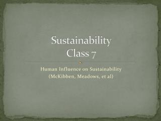 Sustainability Class  7
