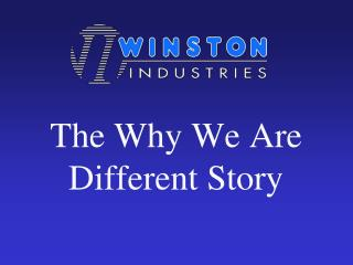 The Why We Are  Different Story