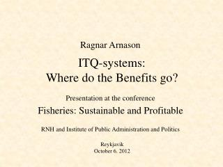 ITQ-systems: Where do the Benefits go?