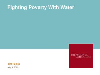 Fighting Poverty With Water
