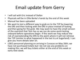 Email update from Gerry