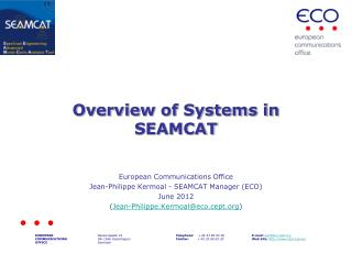 Overview of Systems in SEAMCAT