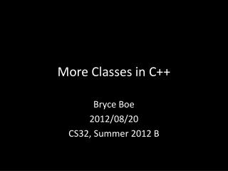 More Classes  in C++