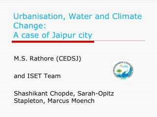 Urbanisation, Water and Climate Change: A case of Jaipur city