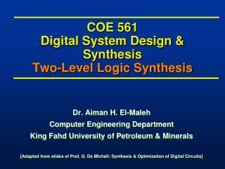 COE 561 Digital System Design & Synthesis Two-Level Logic Synthesis