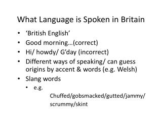 What Language is Spoken in Britain