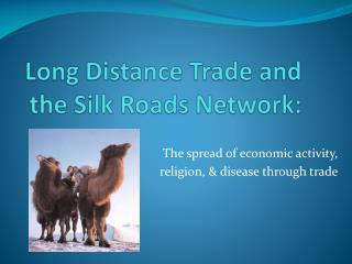 impacts of long distance trade