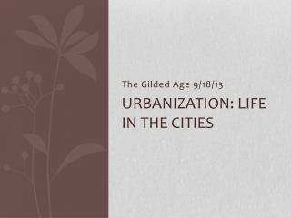 Urbanization: Life in the cities