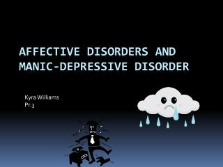 Affective Disorders and Manic-Depressive Disorder