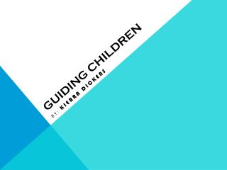 GUIDING CHILDREN