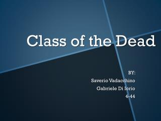 Class of the Dead