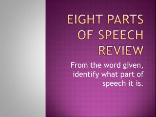 Eight Parts of Speech Review