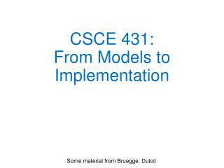 CSCE 431: From Models to Implementation