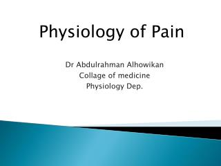 Dr  Abdulrahman Alhowikan Collage of medicine Physiology Dep.