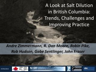 A Look at Salt Dilution in British Columbia: Trends, Challenges and Improving Practice