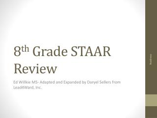 8 th  Grade STAAR Review