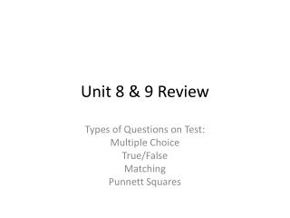 Unit 8 & 9 Review