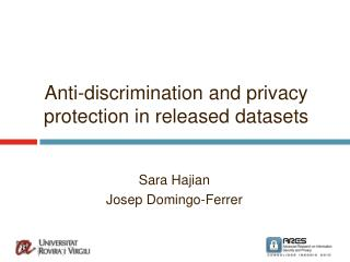 Anti-discrimination and privacy protection in released datasets