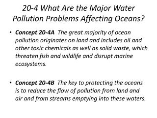 20-4 What Are the Major Water Pollution Problems Affecting Oceans?