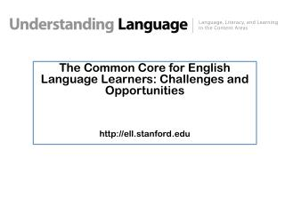 The Common Core for English Language Learners: Challenges and Opportunities