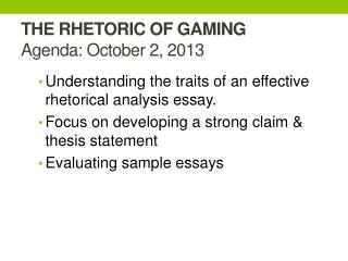 THE RHETORIC OF GAMING Agenda:  October 2,  2013