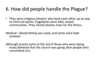 6. How did people handle the Plague?