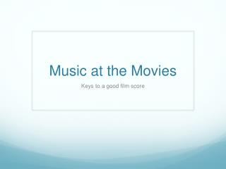 Music at the Movies