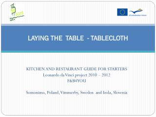 LAYING THE  TABLE  - TABLECLOTH