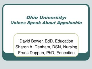 Ohio University: Voices Speak About Appalachia