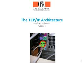 The TCP/IP Architecture