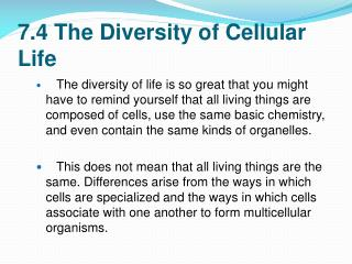 7.4 The Diversity of Cellular Life